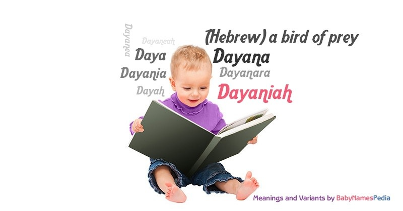 Meaning of the name Dayaniah