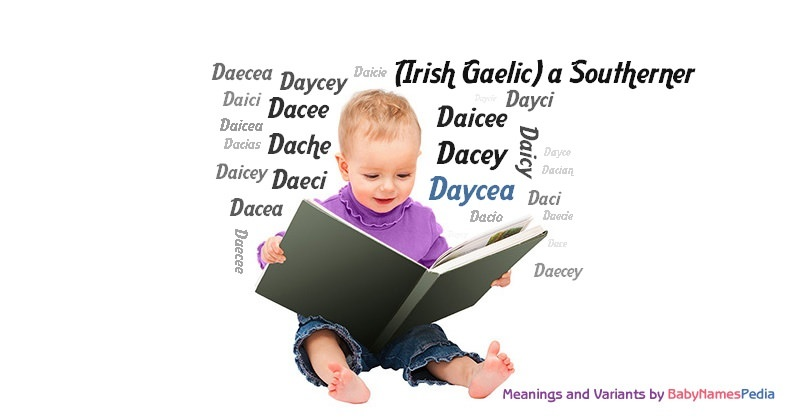 Meaning of the name Daycea