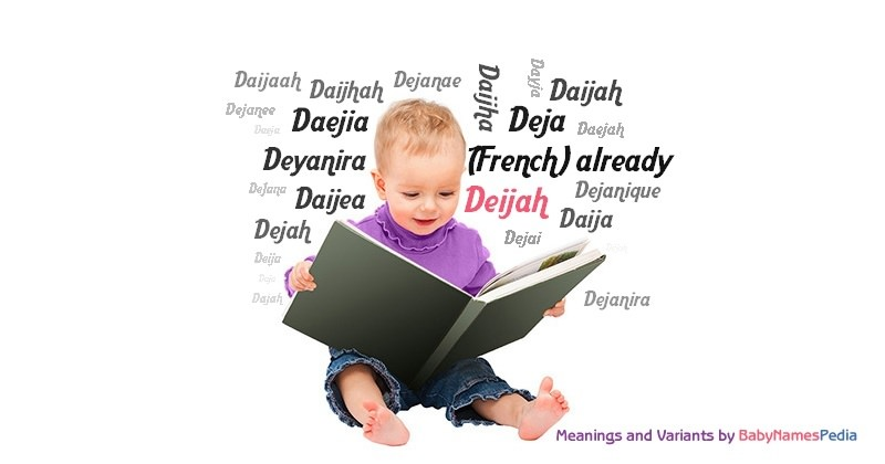 Meaning of the name Deijah