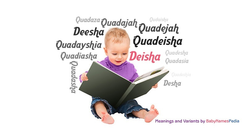 Meaning of the name Deisha