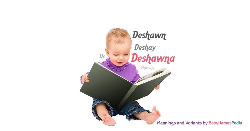 Meaning of the name Deshawna
