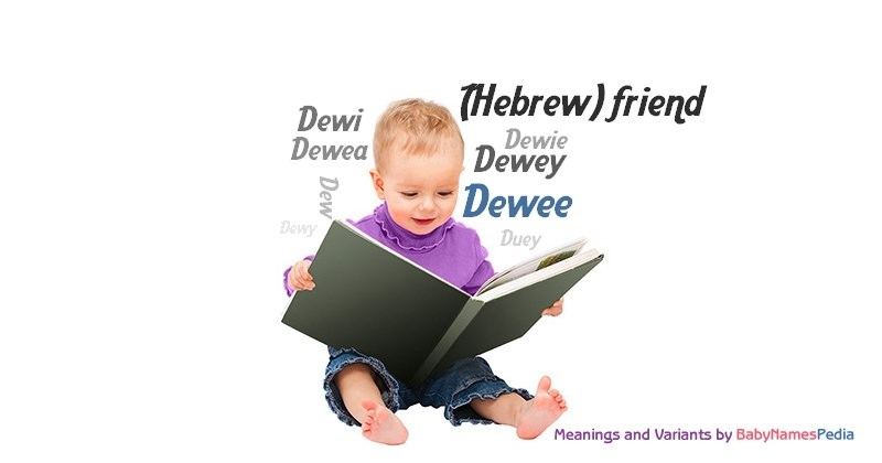 Meaning of the name Dewee