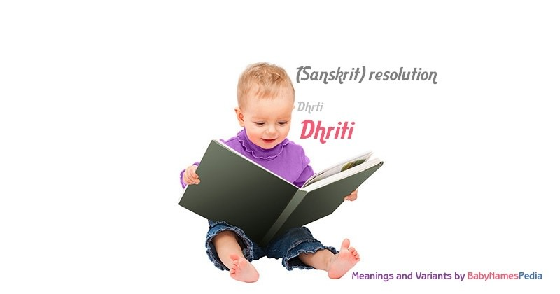 Meaning of the name Dhriti