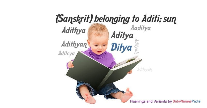 Meaning of the name Ditya