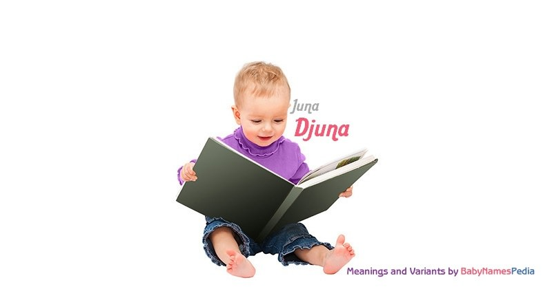 Meaning of the name Djuna