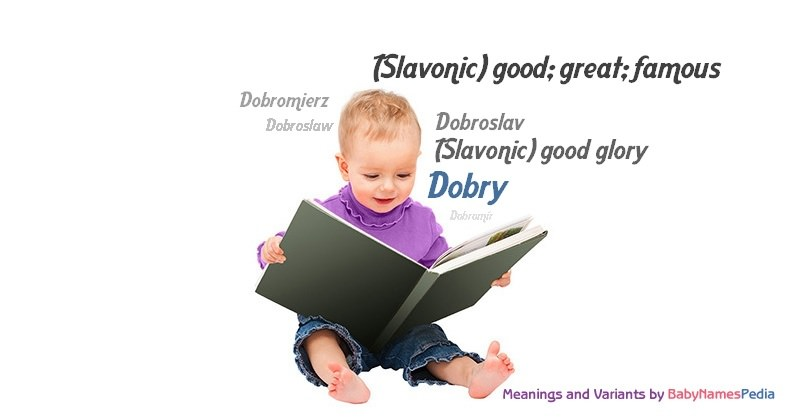 Meaning of the name Dobry
