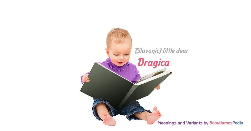 Meaning of the name Dragica