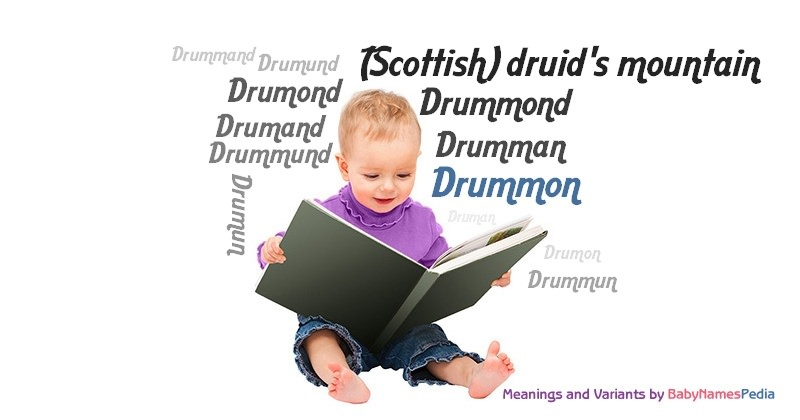 Meaning of the name Drummon