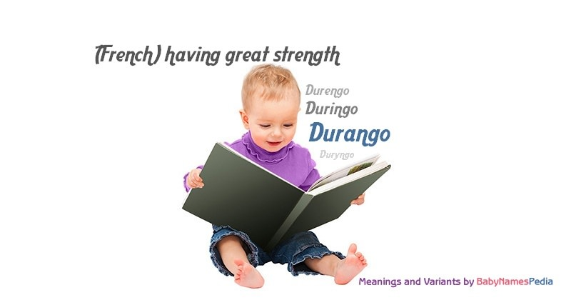 Meaning of the name Durango
