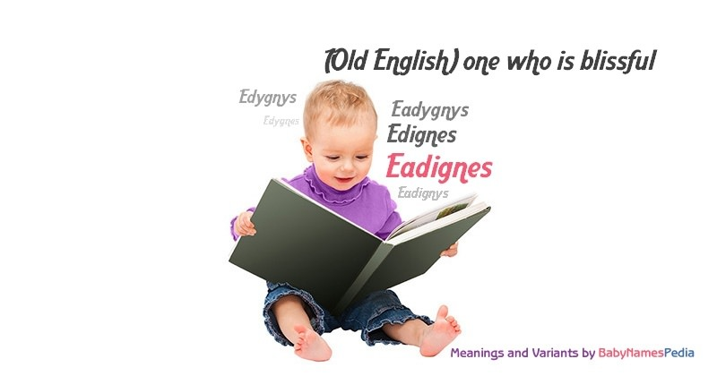 Meaning of the name Eadignes