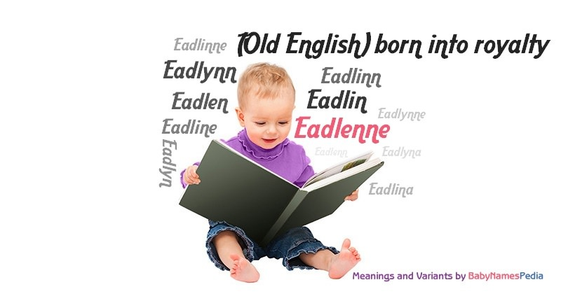 Meaning of the name Eadlenne