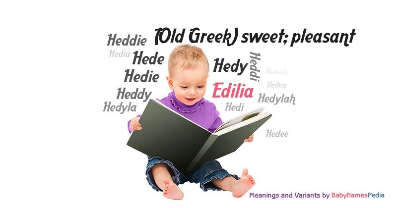 Meaning of the name Edilia