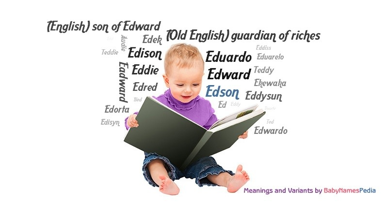 Meaning of the name Edson
