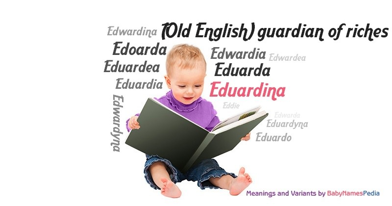 Meaning of the name Eduardina