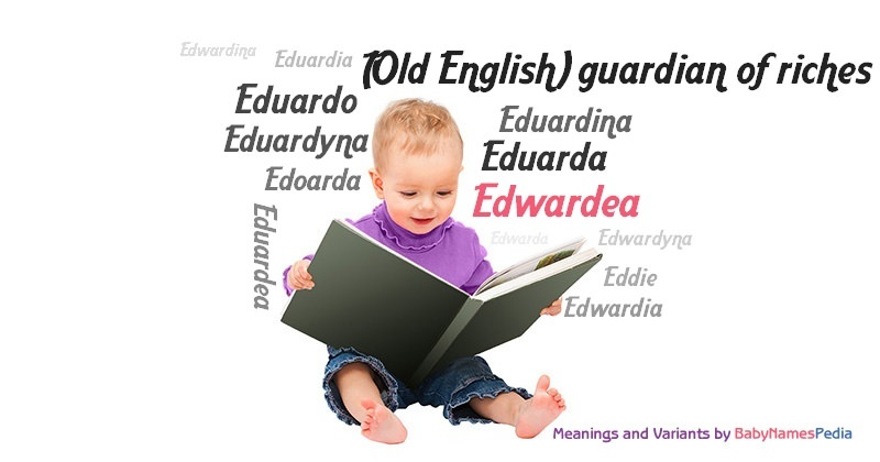 Meaning of the name Edwardea