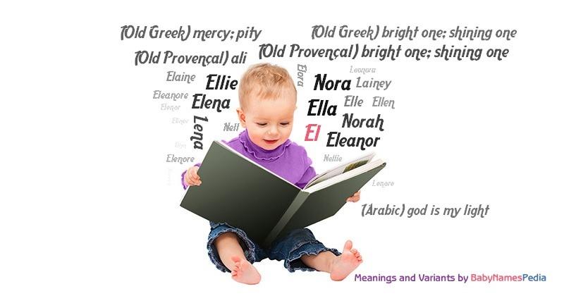 El Name: Meaning Of El, What Does El Mean? Girl Name
