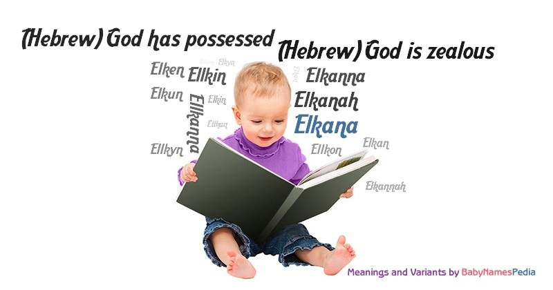 Meaning of the name Elkana