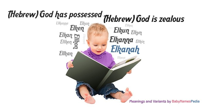 Meaning of the name Elkanah