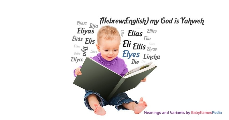 Meaning of the name Elyes