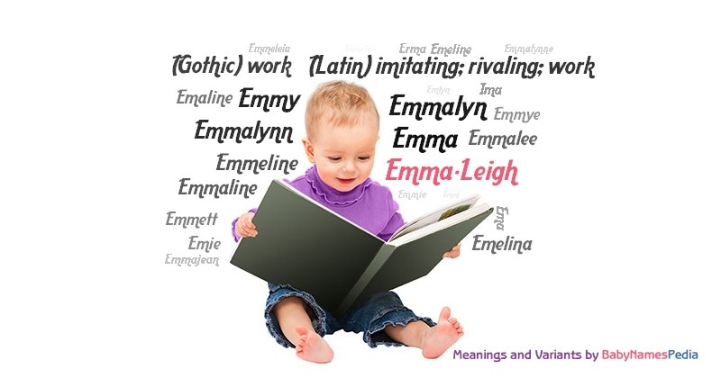 Emma-Leigh - Meaning of Emma-Leigh, What does Emma-Leigh mean?
