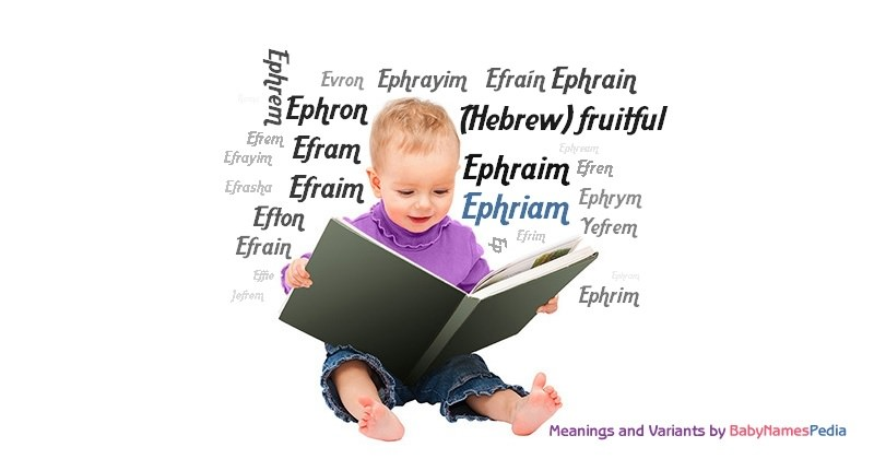 Meaning of the name Ephriam