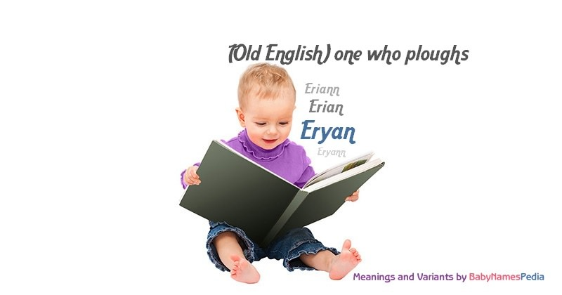 Meaning of the name Eryan