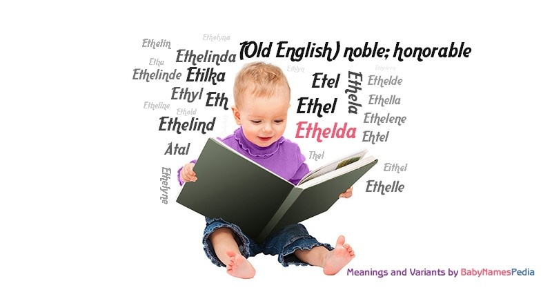 Meaning of the name Ethelda