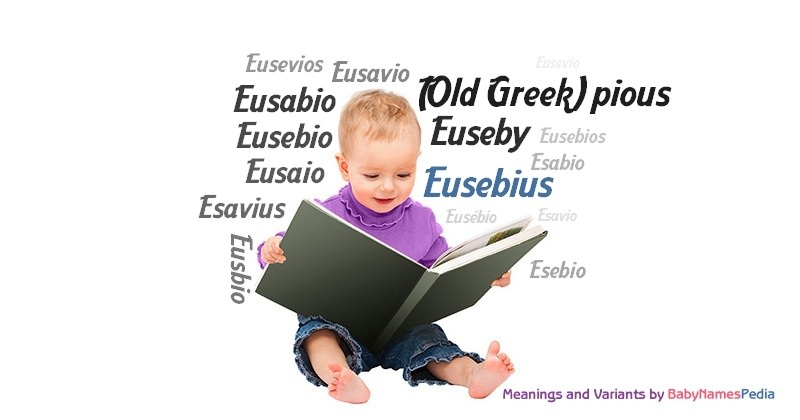 Meaning of the name Eusebius