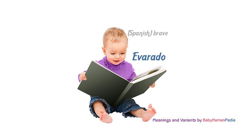 Meaning of the name Evarado