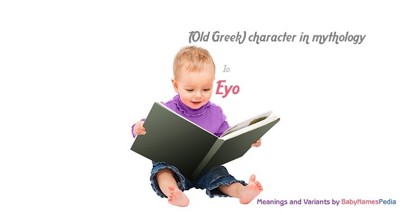 Meaning of the name Eyo