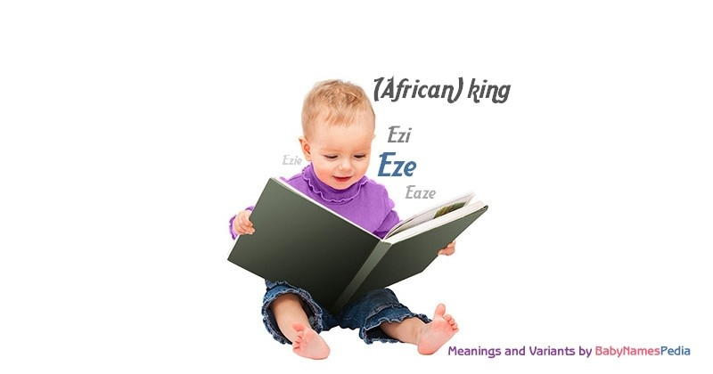 Meaning of the name Eze