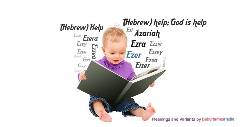 Ezer - Meaning of Ezer, What does Ezer mean?