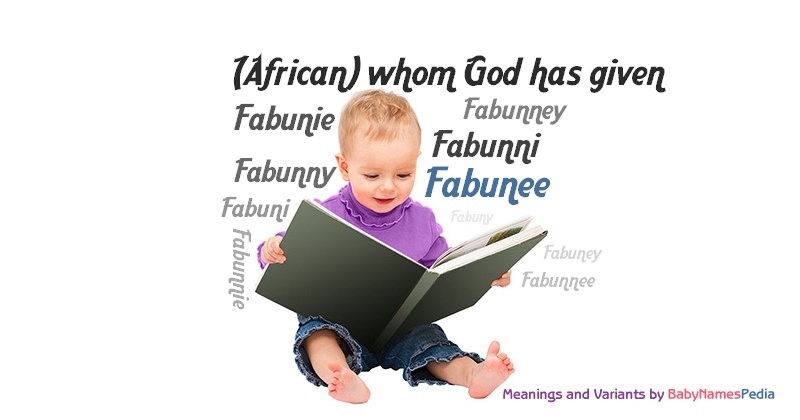 Meaning of the name Fabunee