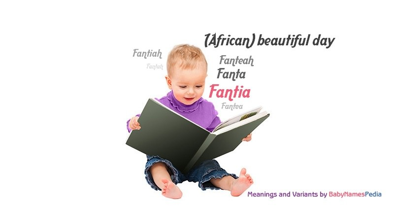 Meaning of the name Fantia