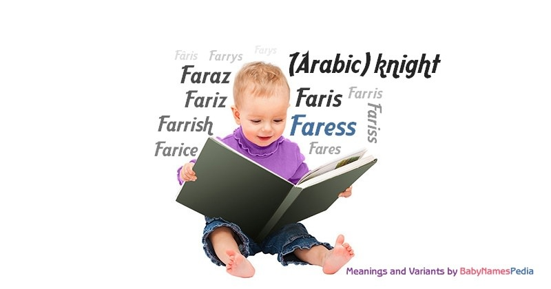 Meaning of the name Faress