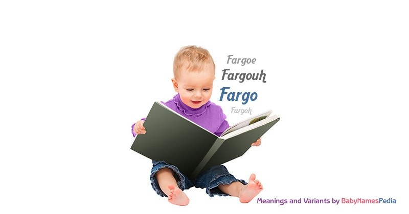 Meaning of the name Fargo