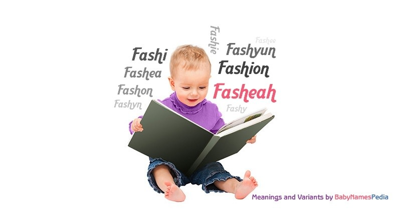 Meaning of the name Fasheah