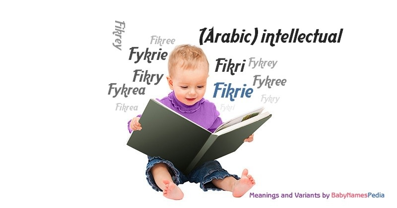 Meaning of the name Fikrie
