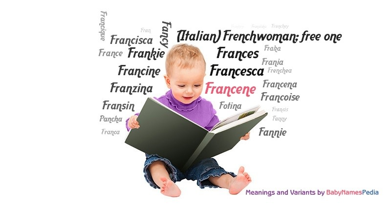 Meaning of the name Francene