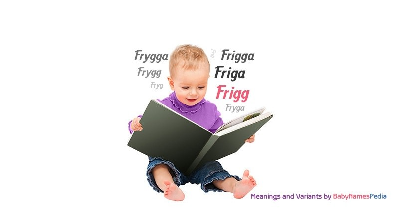 Meaning of the name Frigg