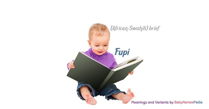 Meaning of the name Fupi