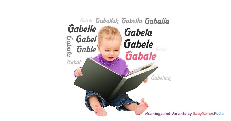 Meaning of the name Gabale