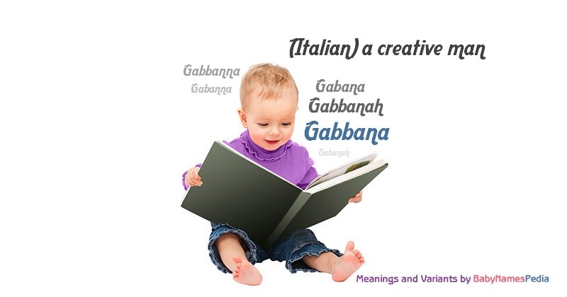 Meaning of the name Gabbana