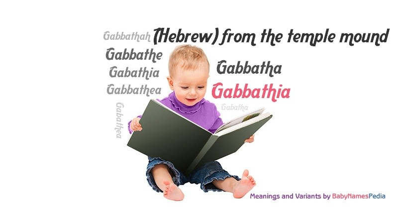 Meaning of the name Gabbathia