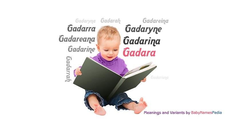 Meaning of the name Gadara