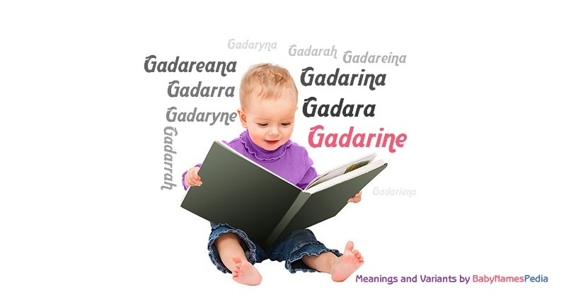 Meaning of the name Gadarine