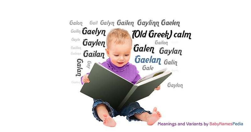 Meaning of the name Gaelan