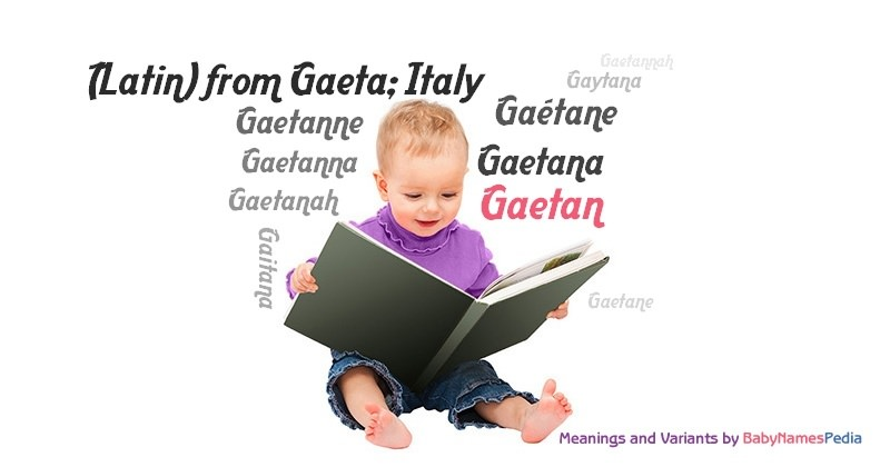 Meaning of the name Gaetan