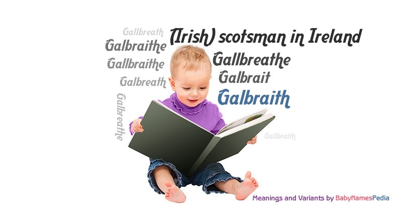 Meaning of the name Galbraith