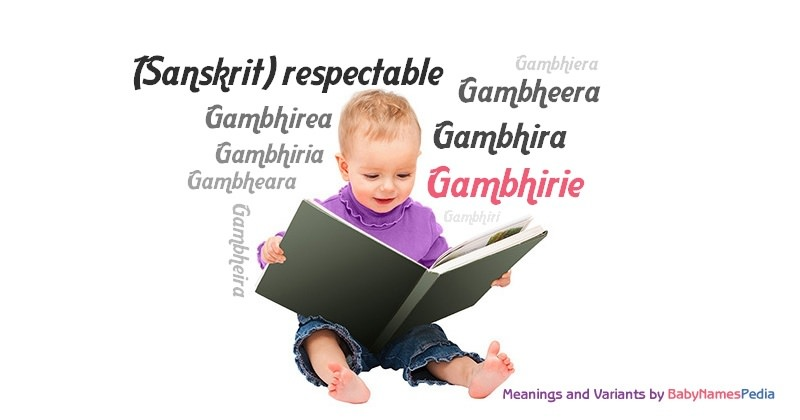 Meaning of the name Gambhirie